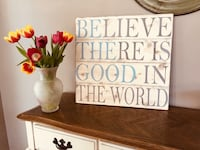 """Be The Good"" Hand crafted wood sign Calgary, T2A"