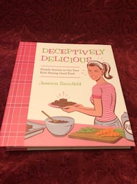 Deceptively Delicious Cookbook by Jessica Seinfeld Ashburn