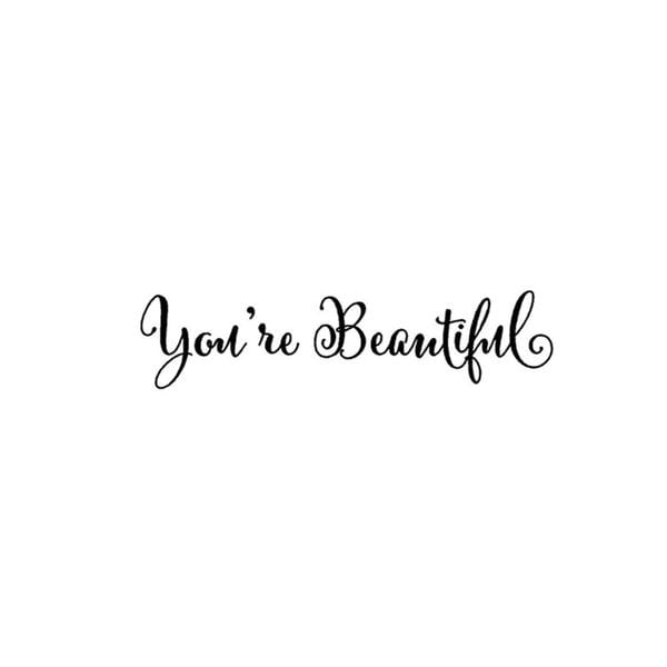 "Brand New - ""You're beautiful"" Wall Decal"