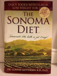 """The Sonoma Diet: Trimmer Waist, Better Health in Just 10 Days"" by Dr. Connie Guttersen, R.D., PH.D Used Hardcover Book Pasadena, 21122"