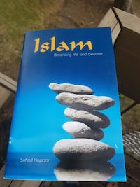 Islam Balancing life and beyond by Suhail Kapoor b Edmonton, T5E 6E8