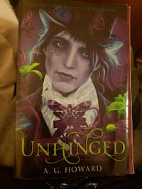 Unhinged by A.G. Howard  Fort Erie, L2A 2M5