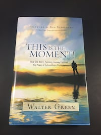This Is The Moment! By Walter Green - Signed Lake Elsinore, 92532