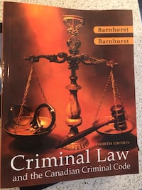 Richard Barnhorst  Criminal Law and the Canadian Criminal Code Courtice, L1E 0H5