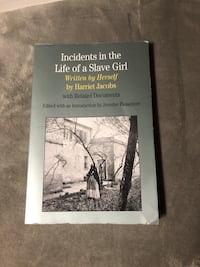 Incidents in the Life of a Slave Girl by Harriet Jacobs Bethesda, 20814
