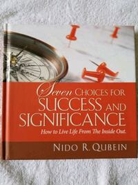 Seven Choices for Success & Significance