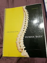 A Breif Atlas of the Human Body Second Edition  Valparaiso, 46385