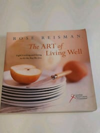 The Art of Living Well by Rose Reisman Mississauga, L5R 3C7