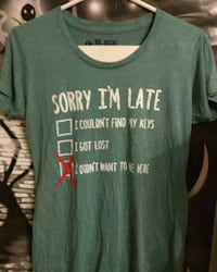 Sorry I'm Late Tee-shirt Pineville, 28134