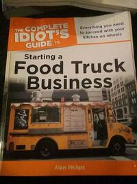 Idiots guide to food truck business Washington, 20019