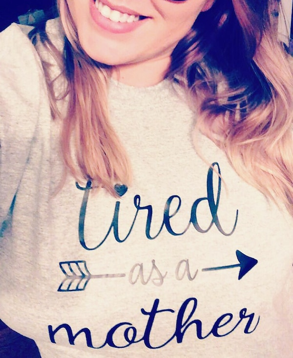 """""""Tired as a mother"""" shirt"""