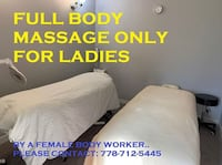 I am a certified female body worker & i am offering full body relaxation massage only for ladies pls . For an hour -$45 only Langley, V3A