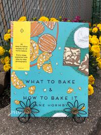 2/$25 - What to bake & how to bake it  Toronto, M3M 2R4