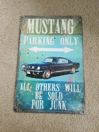 Ford mustang parking only others junk metal sign  Vancouver, 98686