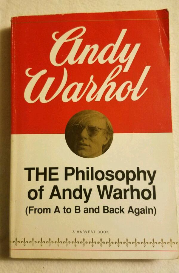 The Philosophy of Andy Warhol (from A to B and back again) by Andy War 8660ca43-1006-4f0f-b408-3f1de5c827fd