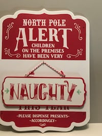 Brand new Santa naughty/nice sign Located Millwoods/south side