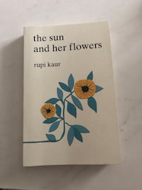 Rupi Kaur: The Sun and Her Flowers Toronto, M2J 1W6