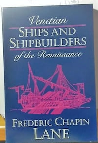 LIBRO: Venetian Ships and Shipbuilders of The Renaissance Lane Oviedo