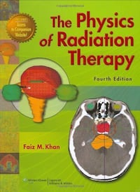 The Physics of Radiation Therapy (4th Edition) - Like New Toronto
