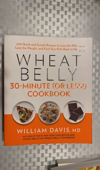 Wheat Belly 30 Minutes (or less) Cookbook  Mississauga, L5N 4L7