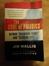 The soul of politics by Jim Wallis  Hagerstown, 21740