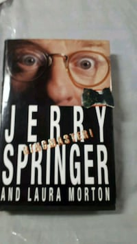Jerry Springer Book about his life Beaconsfield, H9W 4J7
