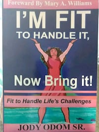 I'm Fit to Handle It,  Now Bring It! Mansfield, 44907