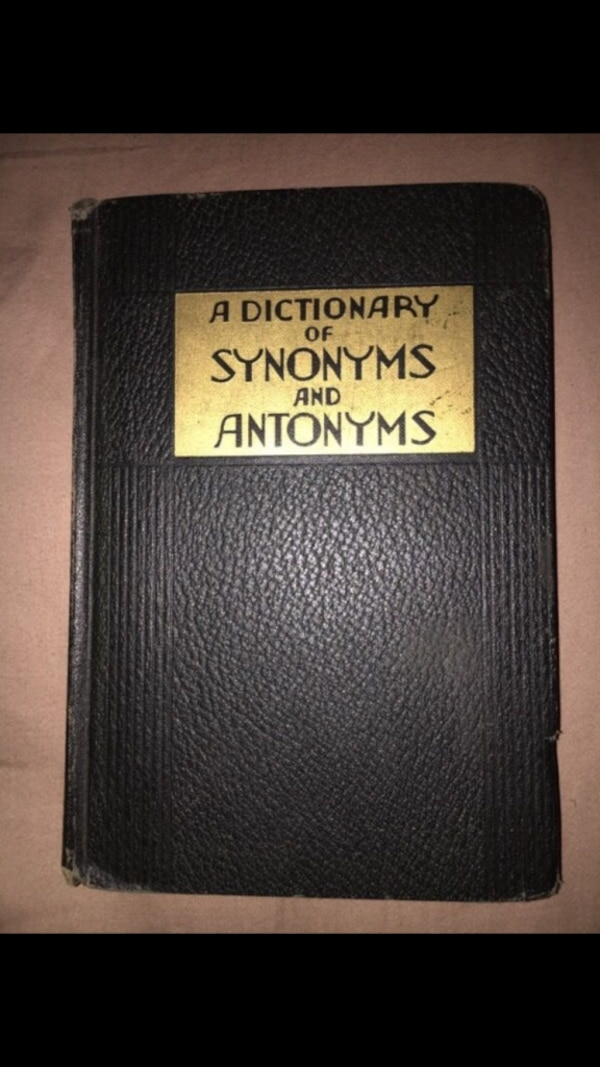 A Dictionary of Synonyms and Antonyms, Vintage 1938