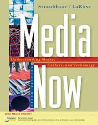 Media Now: Understanding Media, Culture, And Technology 5th -New Mississauga