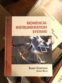 Biomedical Instrumentation Systems by Shakti Chatterjee/Aubert Miller Santa Ana, 92706