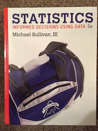 Statistics - Informed Decisions Using Data 5th edition hard cover with Student's Solution Manual Southington, 06489