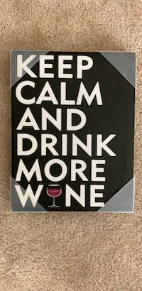 Black and white keep calm and drink wine board Ashburn, 20148