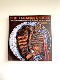 The Japanese Grill: Classic Yakitori to Steak, Seafood, and Vegetables Santa Clara, 95054