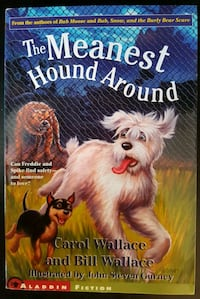 The Meanest Hound Around - by Carol & Bill Wallace Calgary, T3J 3J7