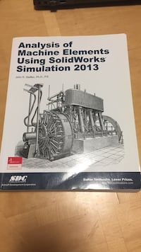 Analysis of machine elements using solidworks simulation 2013 book Toronto, M3A