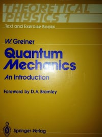 QUANTUM MECHANICS: AN INTRODUCTION - W. GREINER - SPRINGER-VERLAG - ISBN  [PHONE NUMBER HIDDEN]