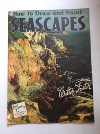 How to Draw and Paint Seascapes by Walter Foste Toronto