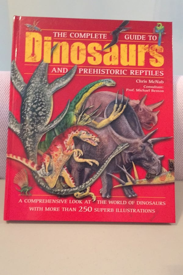 The complete guide to dinosaurs and prehistoric reptiles. Chris McNabb 9cac3215-b349-46df-892c-f3f333533679