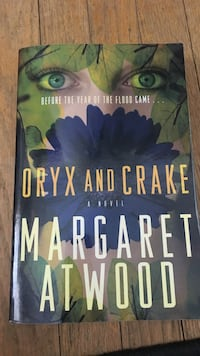 Oryx and Crake by Margaret Atwood Richmond Hill, L4C 1Y1