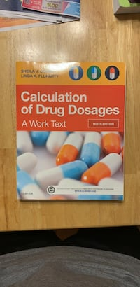 Calculation of drug dosages a work text
