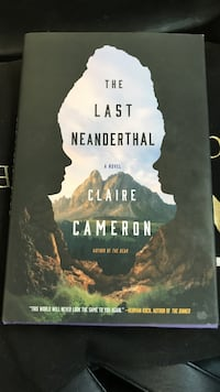 The last neanderthal by claire cameron book Toronto, M4L 1G9