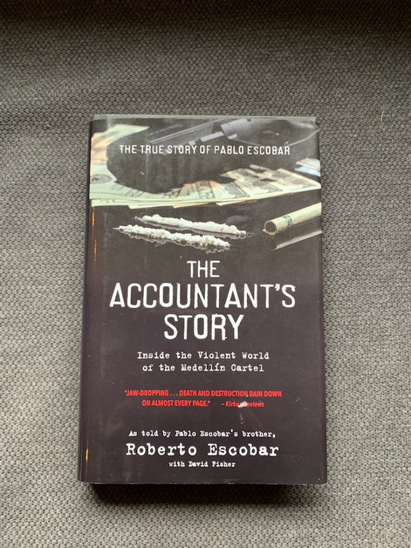 the accountants story inside the violent world of the medellin cartel