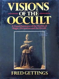Visions of the Occult: A Visual Panorama of the Worlds of Magic,