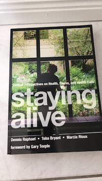 Staying alive-critical perspectives on health, illness, and healthcare Mississauga, L5A 3B2