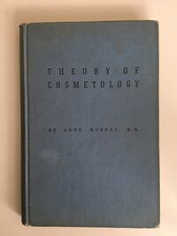 1940 Antique & Rare Anne Murray Theory of Cosmetology Book