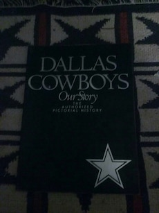 Dallas Cowboys Our Story The Authorized Pictorial History book