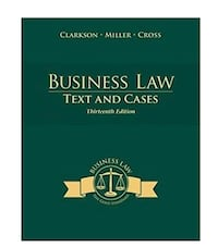 Business Law: Text and Cases.  13th edition