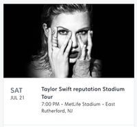 Taylor Swift Tickets - 7/21 - MetLife Stadium NEWYORK