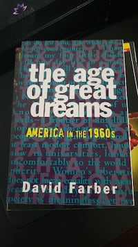 The Age of Great Dreams by David Farber book