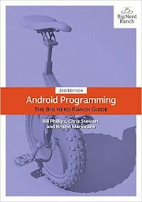 The Big Nerd Ranch Guide Android programming book - 3rd edition